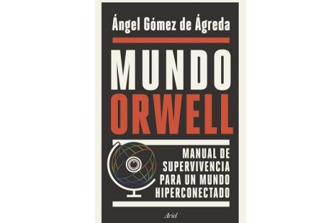 Mundo-Orwell-Angel-Gomez-Agreda